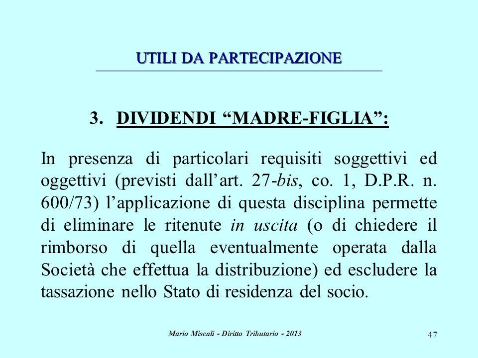 DIVIDENDI MADRE-FIGLIA : Mario Miscali - Diritto Tributario - 2013