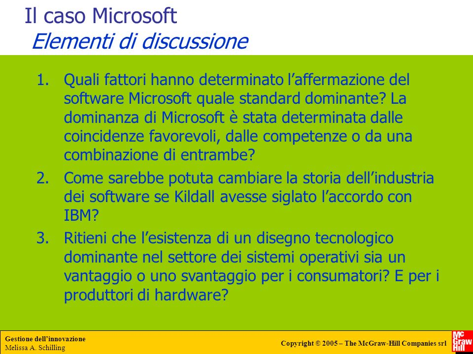 Il caso Microsoft Elementi di discussione