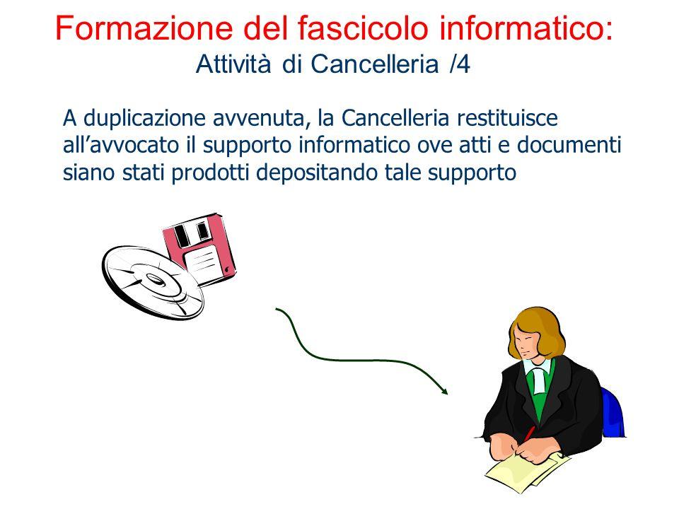 Formazione del fascicolo informatico: Attività di Cancelleria /4