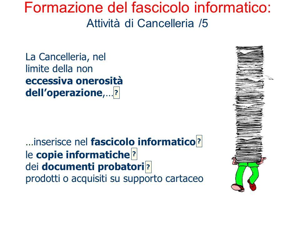 Formazione del fascicolo informatico: Attività di Cancelleria /5