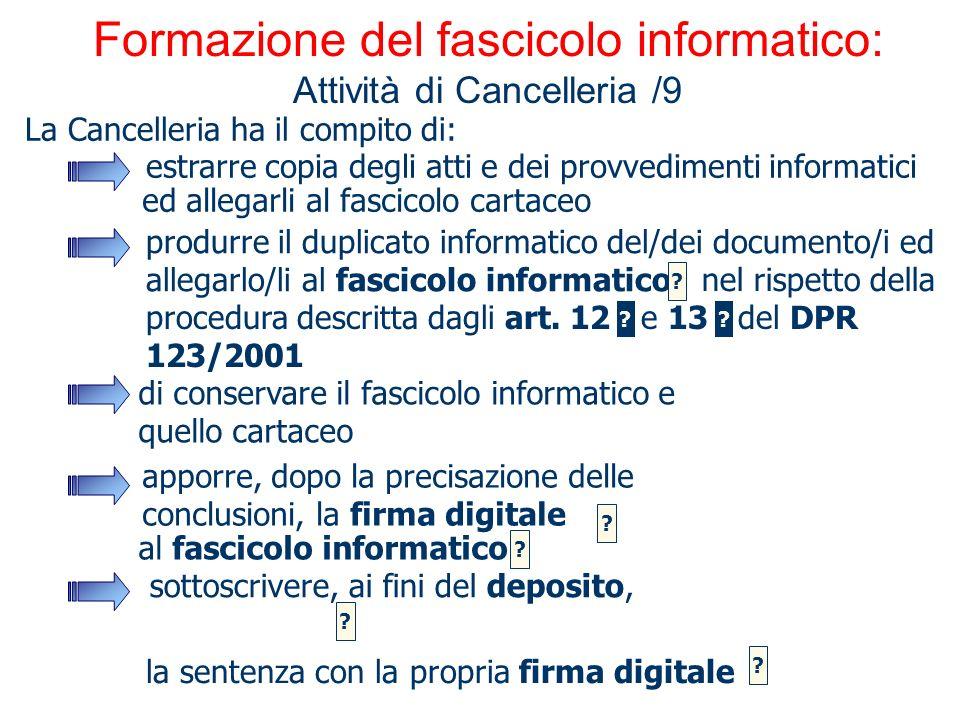 Formazione del fascicolo informatico: Attività di Cancelleria /9