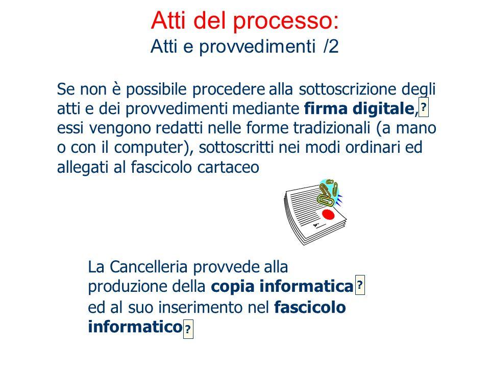 Atti del processo: Atti e provvedimenti /2