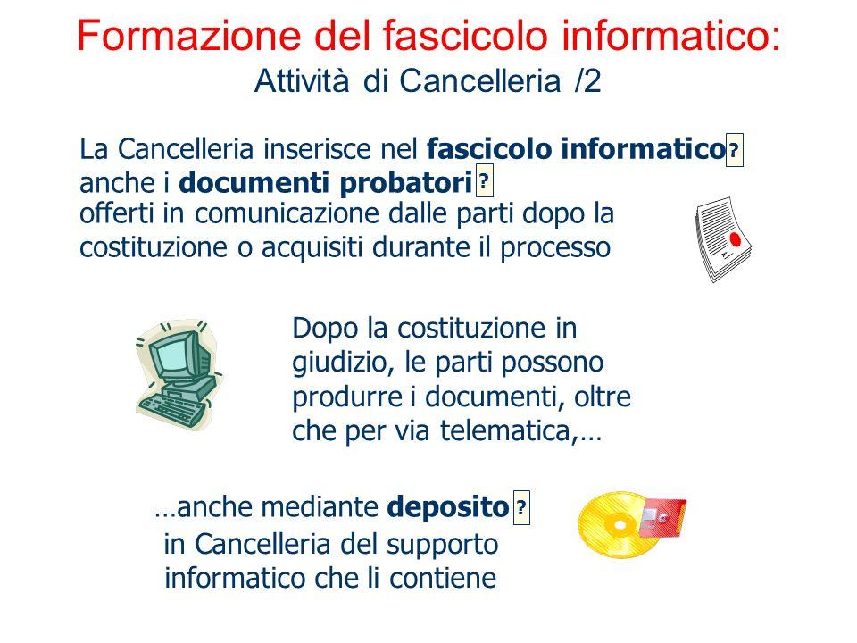 Formazione del fascicolo informatico: Attività di Cancelleria /2