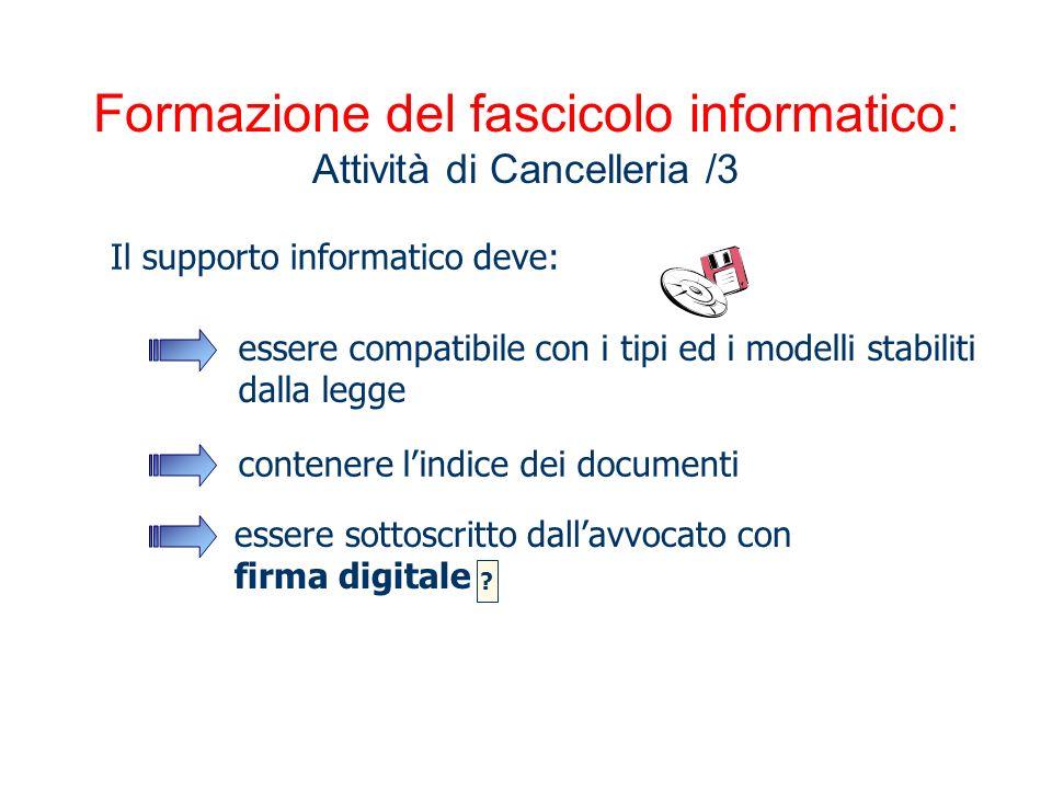 Formazione del fascicolo informatico: Attività di Cancelleria /3