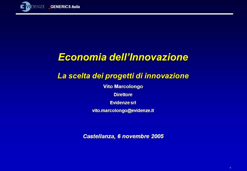 Economia dell'Innovazione La scelta dei progetti di innovazione