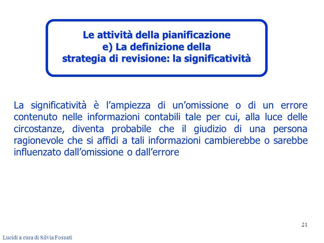 Le attività della pianificazione e) La definizione della