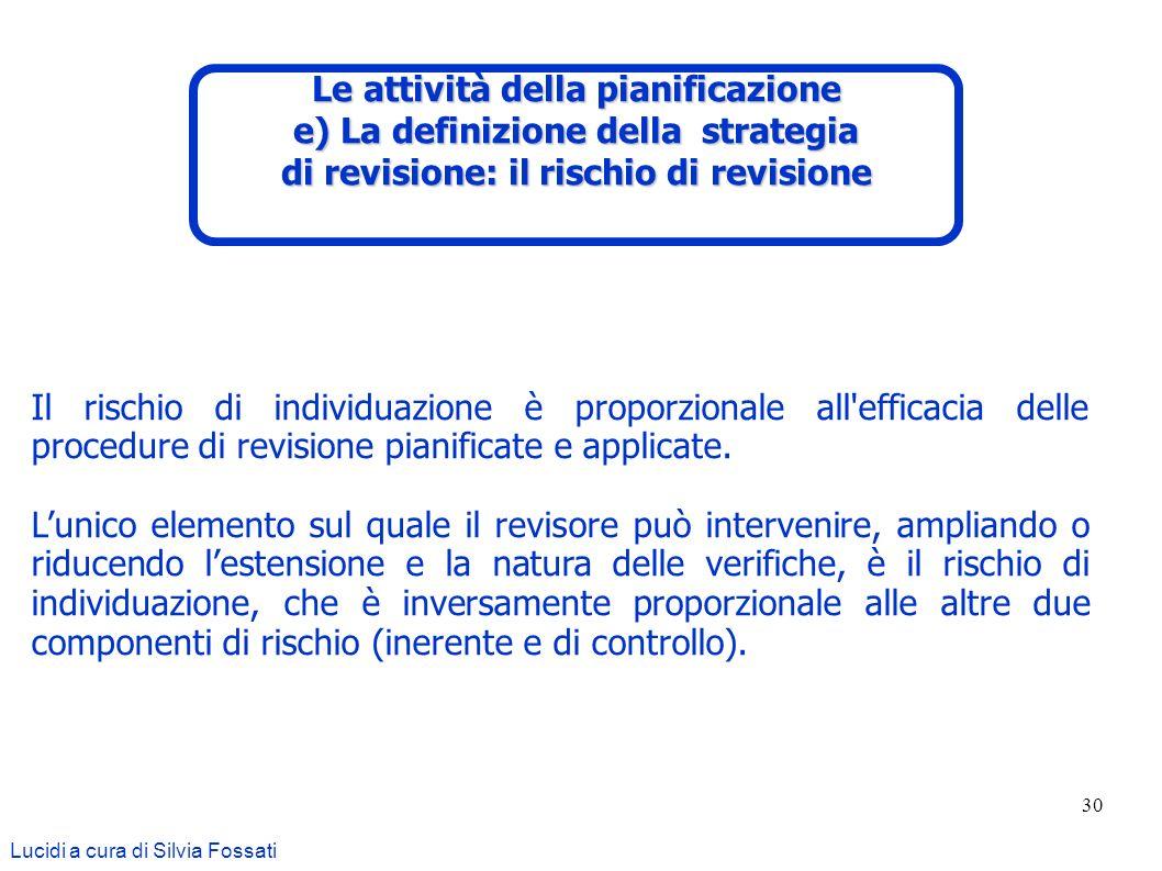 Le attività della pianificazione e) La definizione della strategia