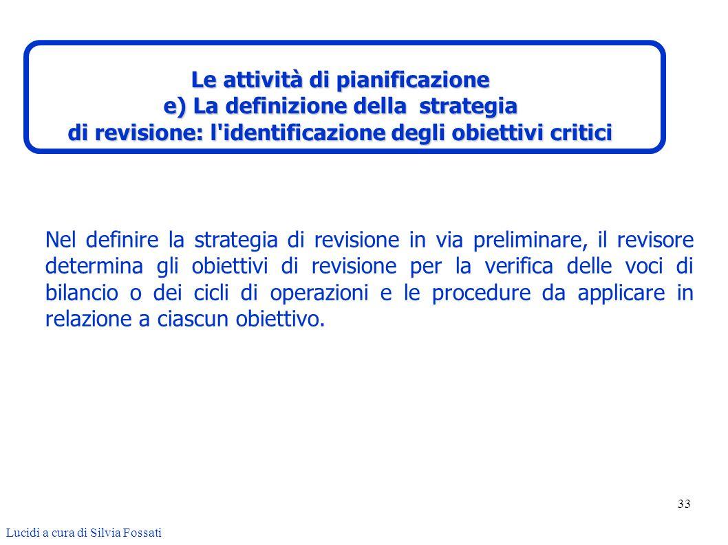 Le attività di pianificazione e) La definizione della strategia