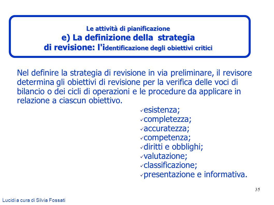 e) La definizione della strategia