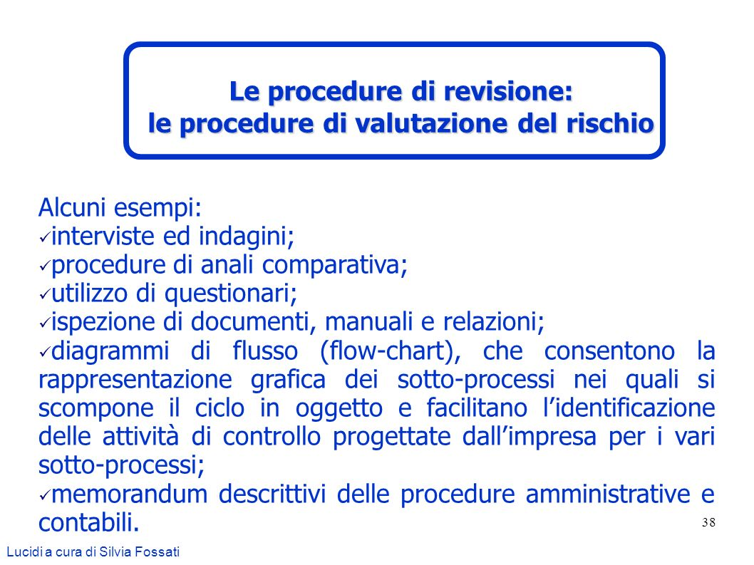 Le procedure di revisione: le procedure di valutazione del rischio