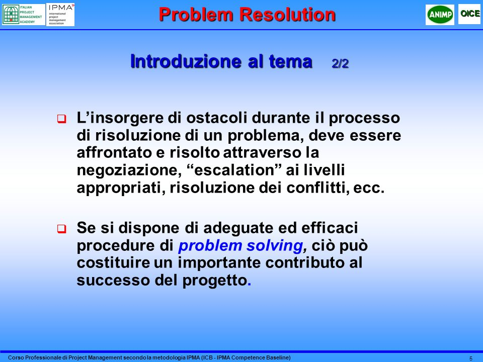 Problem Resolution Introduzione al tema 2/2