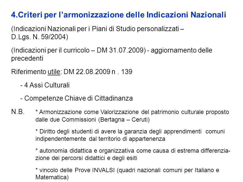 4.Criteri per l'armonizzazione delle Indicazioni Nazionali