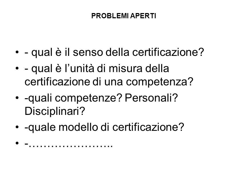 - qual è il senso della certificazione
