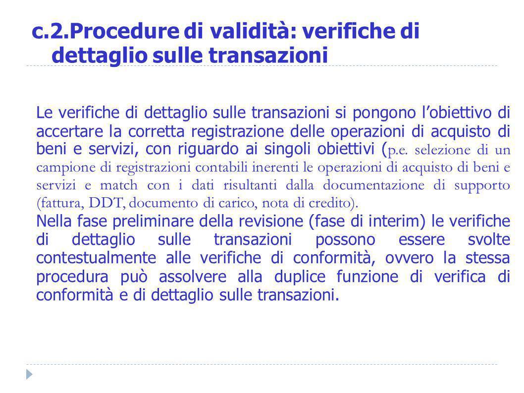 c.2.Procedure di validità: verifiche di dettaglio sulle transazioni