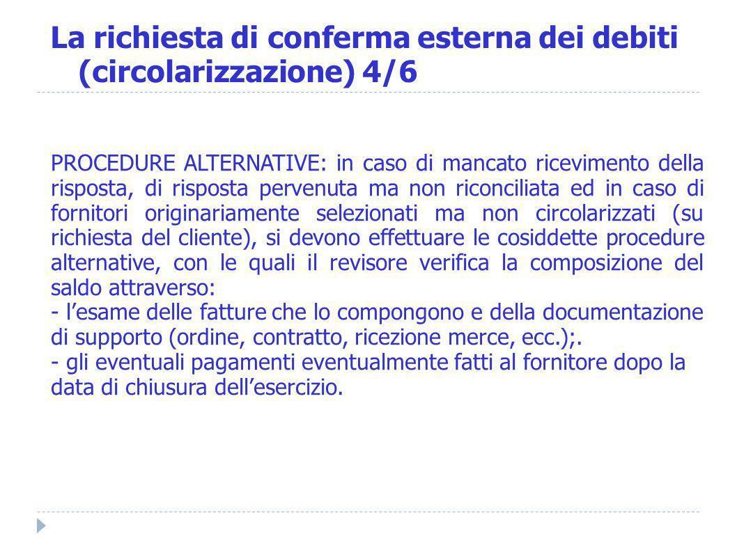 La richiesta di conferma esterna dei debiti (circolarizzazione) 4/6