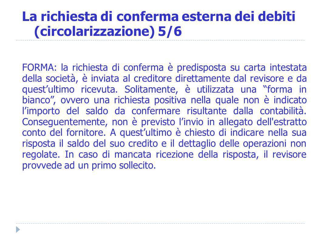 La richiesta di conferma esterna dei debiti (circolarizzazione) 5/6