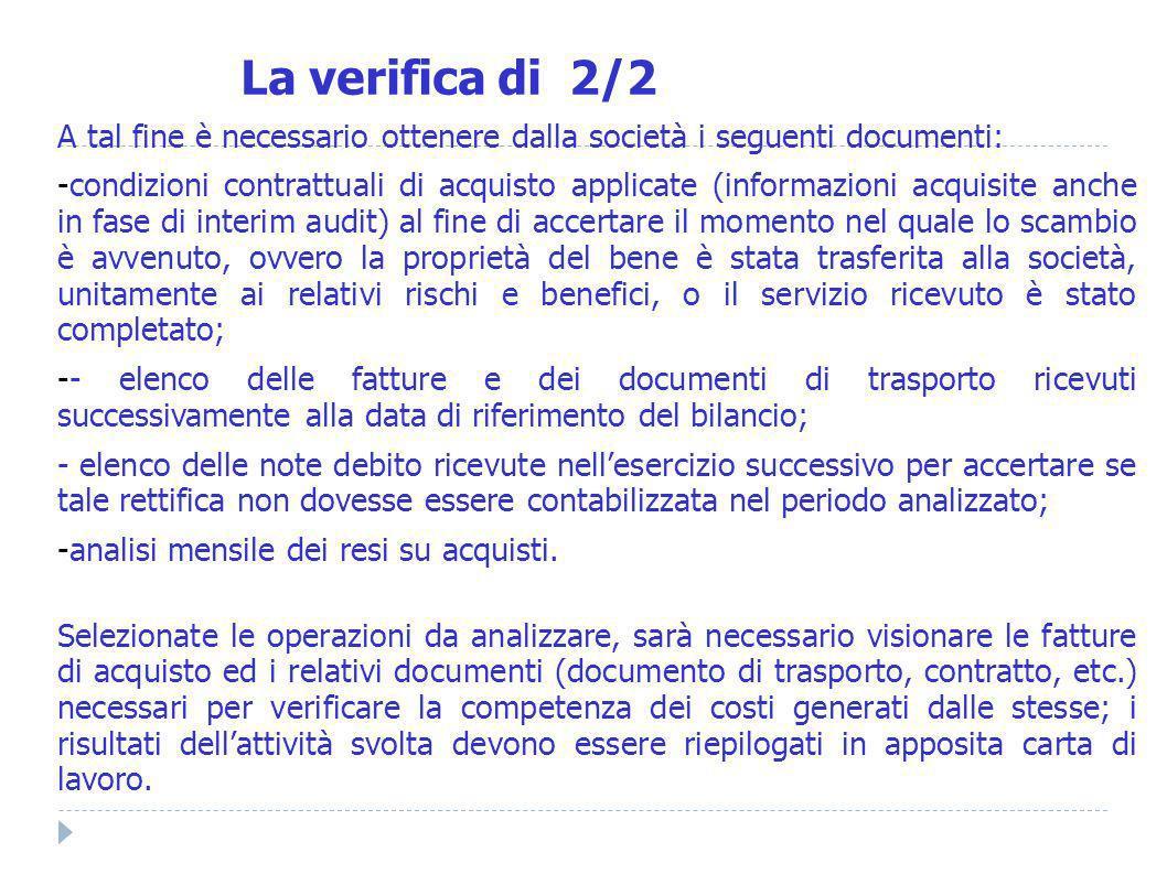La verifica di 2/2 A tal fine è necessario ottenere dalla società i seguenti documenti:
