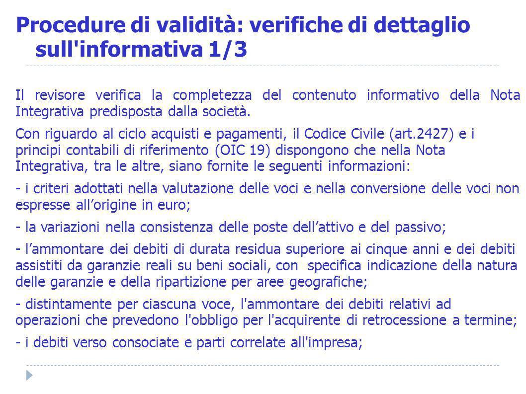 Procedure di validità: verifiche di dettaglio sull informativa 1/3
