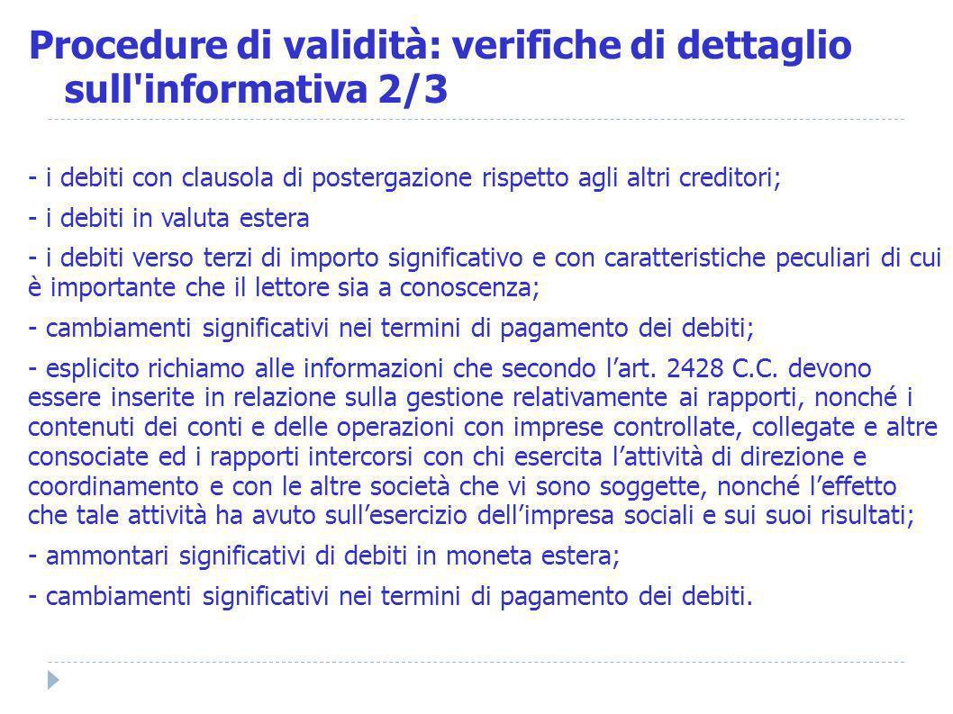 Procedure di validità: verifiche di dettaglio sull informativa 2/3