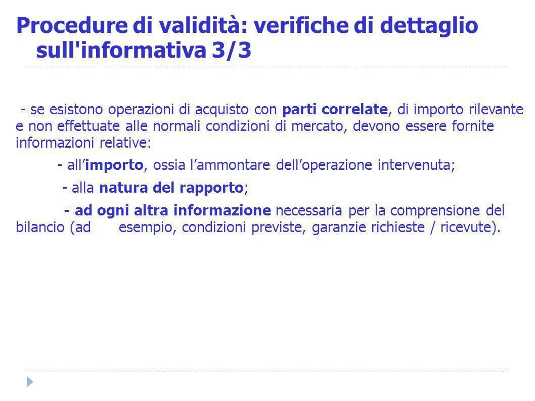 Procedure di validità: verifiche di dettaglio sull informativa 3/3