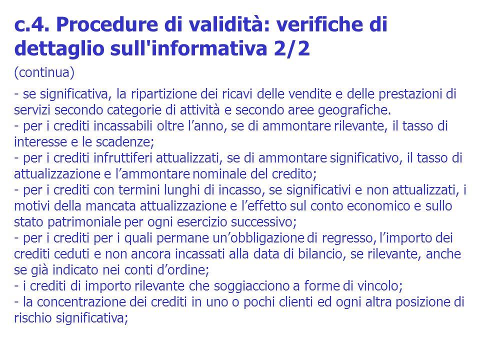 c.4. Procedure di validità: verifiche di dettaglio sull informativa 2/2