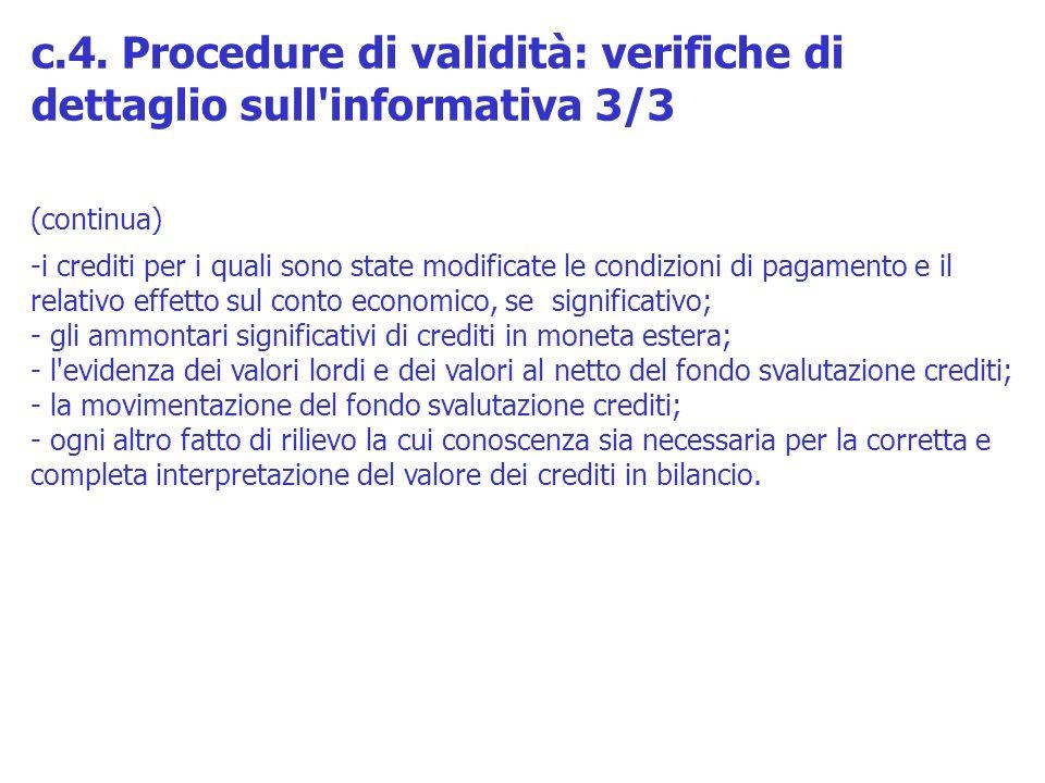 c.4. Procedure di validità: verifiche di dettaglio sull informativa 3/3