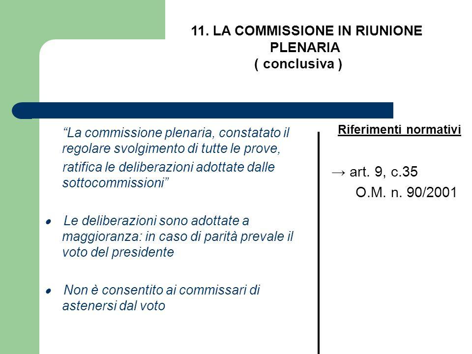 11. LA COMMISSIONE IN RIUNIONE PLENARIA Riferimenti normativi