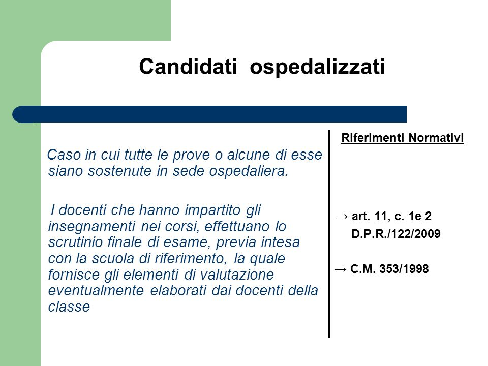 Candidati ospedalizzati