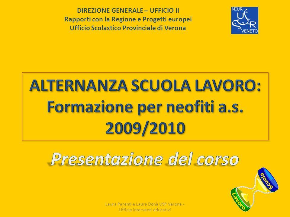 ALTERNANZA SCUOLA LAVORO: Formazione per neofiti a.s. 2009/2010