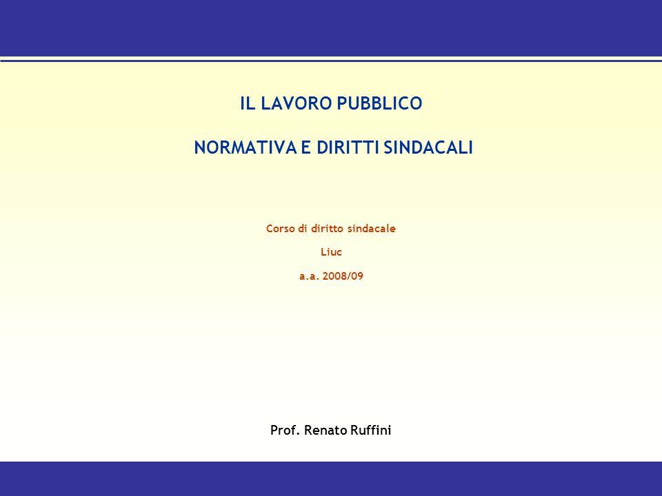 IL LAVORO PUBBLICO NORMATIVA E DIRITTI SINDACALI