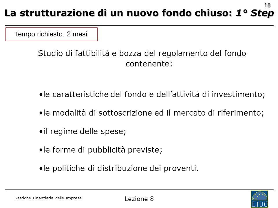 La strutturazione di un nuovo fondo chiuso: 1° Step
