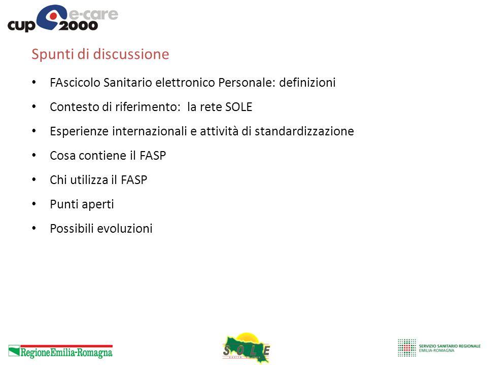 Spunti di discussione FAscicolo Sanitario elettronico Personale: definizioni. Contesto di riferimento: la rete SOLE.