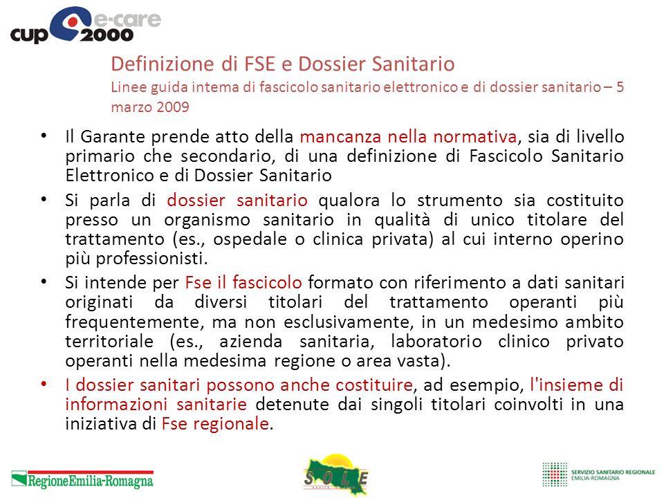 Definizione di FSE e Dossier Sanitario Linee guida intema di fascicolo sanitario elettronico e di dossier sanitario – 5 marzo 2009