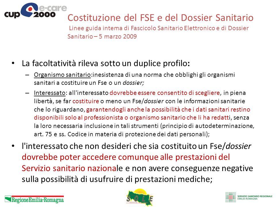 Costituzione del FSE e del Dossier Sanitario Linee guida intema di Fascicolo Sanitario Elettronico e di Dossier Sanitario – 5 marzo 2009