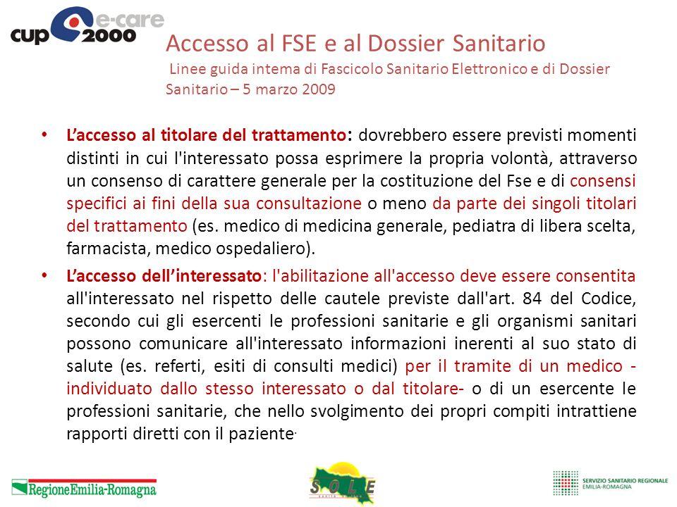 Accesso al FSE e al Dossier Sanitario Linee guida intema di Fascicolo Sanitario Elettronico e di Dossier Sanitario – 5 marzo 2009