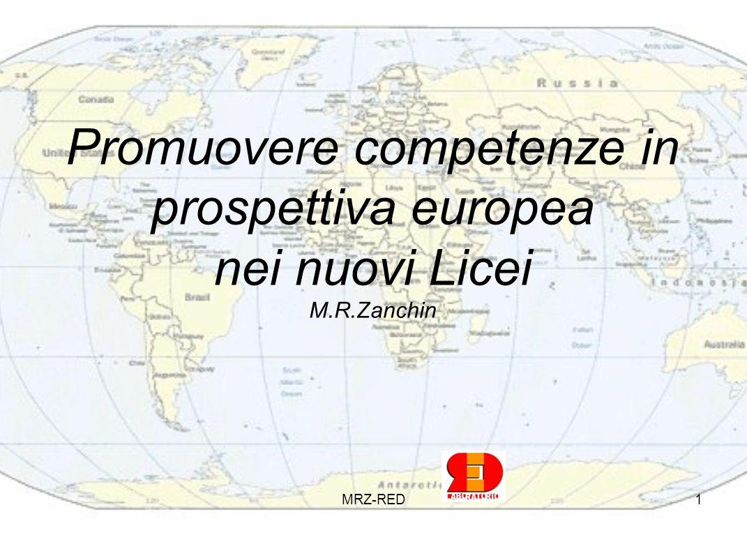 Promuovere competenze in prospettiva europea nei nuovi Licei M. R