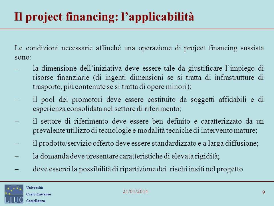 Il project financing: l'applicabilità