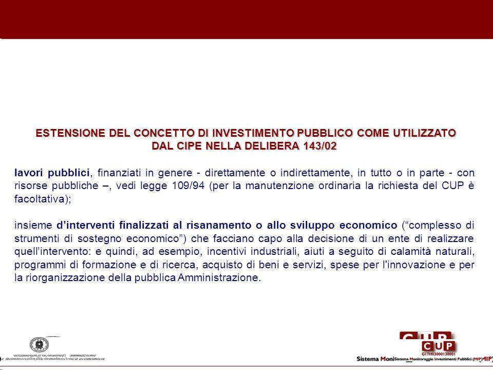ESTENSIONE DEL CONCETTO DI INVESTIMENTO PUBBLICO COME UTILIZZATO