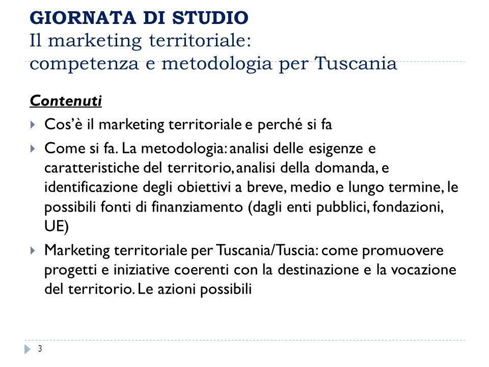 GIORNATA DI STUDIO Il marketing territoriale: competenza e metodologia per Tuscania