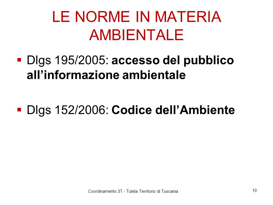 LE NORME IN MATERIA AMBIENTALE