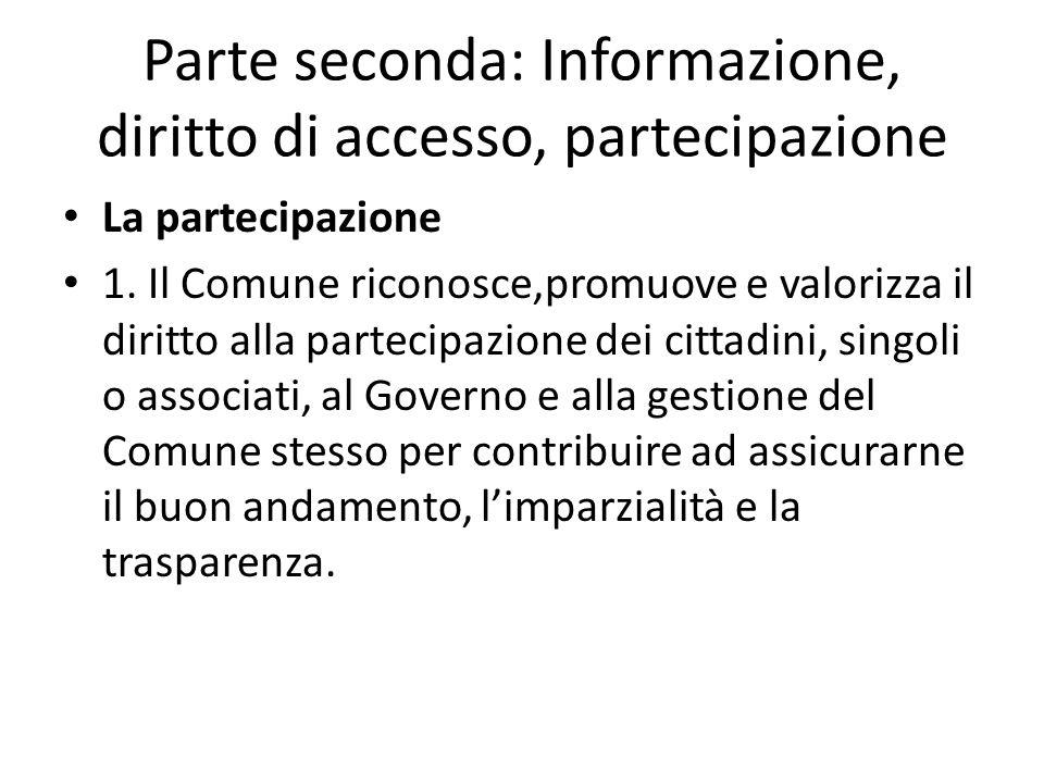 Parte seconda: Informazione, diritto di accesso, partecipazione