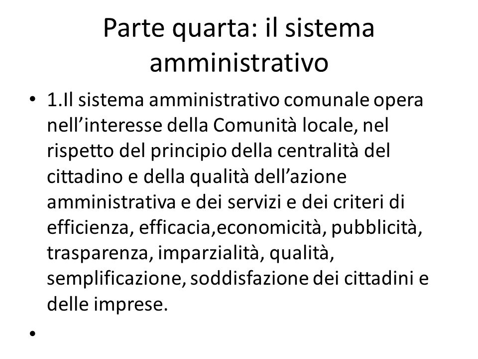 Parte quarta: il sistema amministrativo