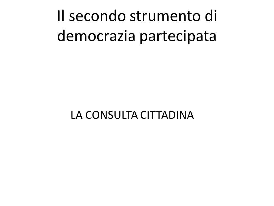 Il secondo strumento di democrazia partecipata