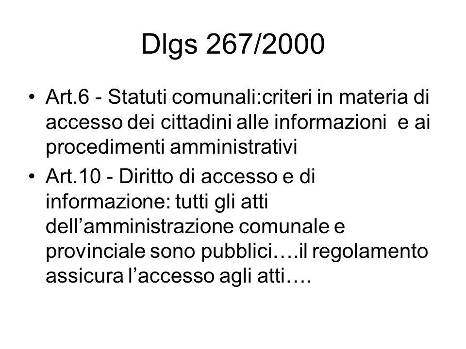 Dlgs 267/2000 Art.6 - Statuti comunali:criteri in materia di accesso dei cittadini alle informazioni e ai procedimenti amministrativi.