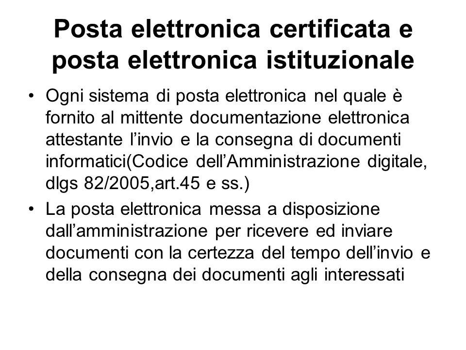 Posta elettronica certificata e posta elettronica istituzionale