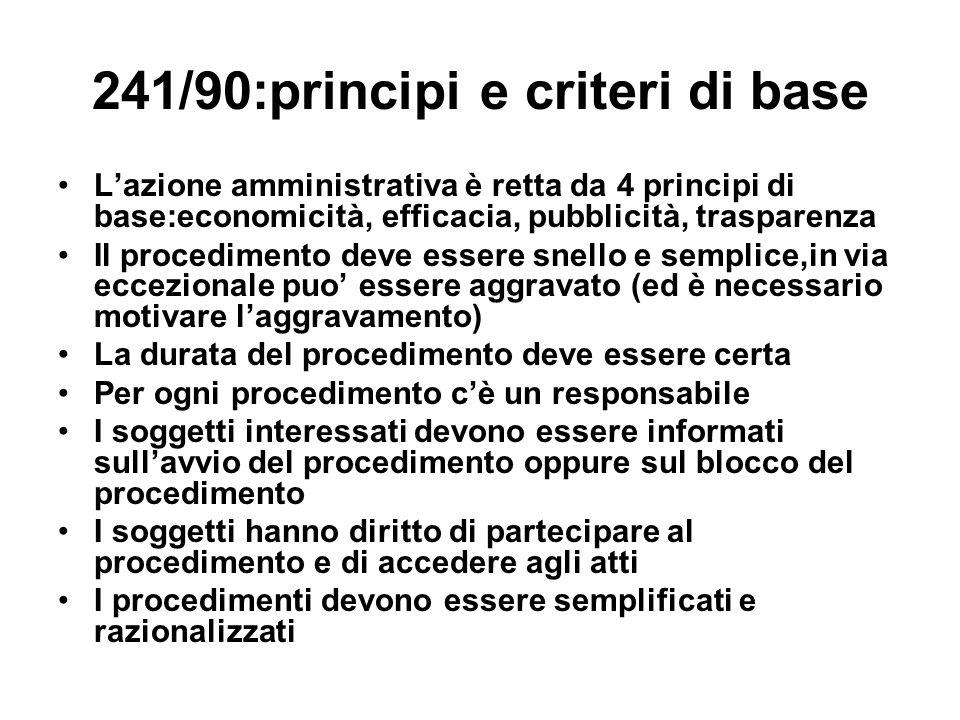 241/90:principi e criteri di base