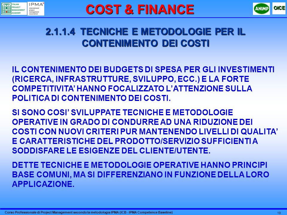 2.1.1.4 TECNICHE E METODOLOGIE PER IL CONTENIMENTO DEI COSTI