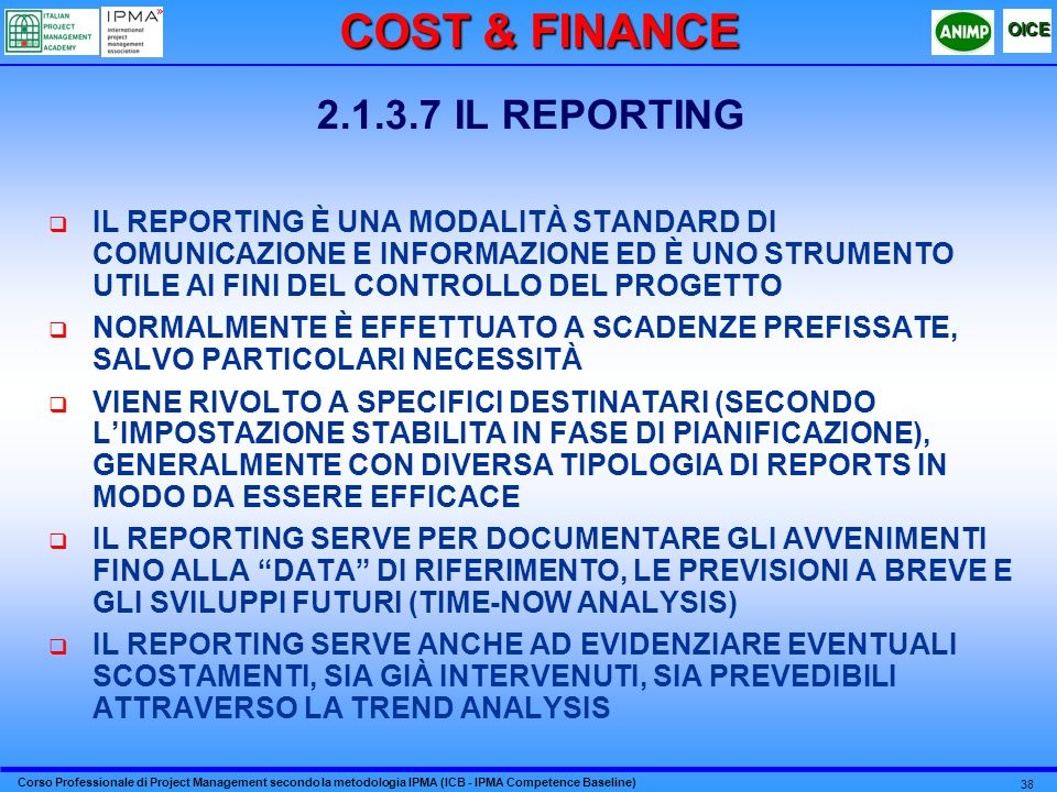 COST & FINANCE 2.1.3.7 IL REPORTING