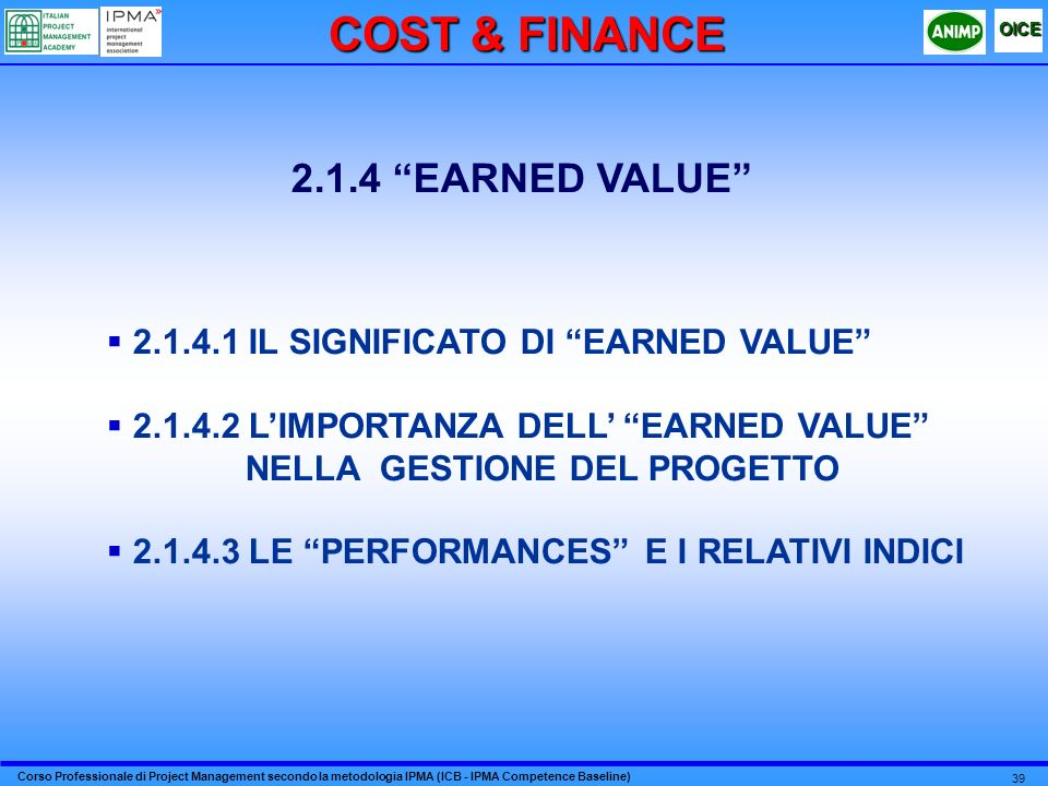 COST & FINANCE 2.1.4 EARNED VALUE
