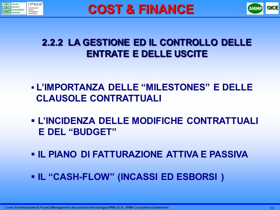 2.2.2 LA GESTIONE ED IL CONTROLLO DELLE ENTRATE E DELLE USCITE